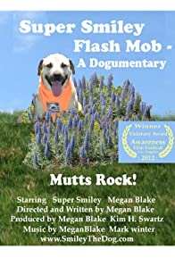 Primary photo for Super Smiley Flash Mob: A Dogumentary