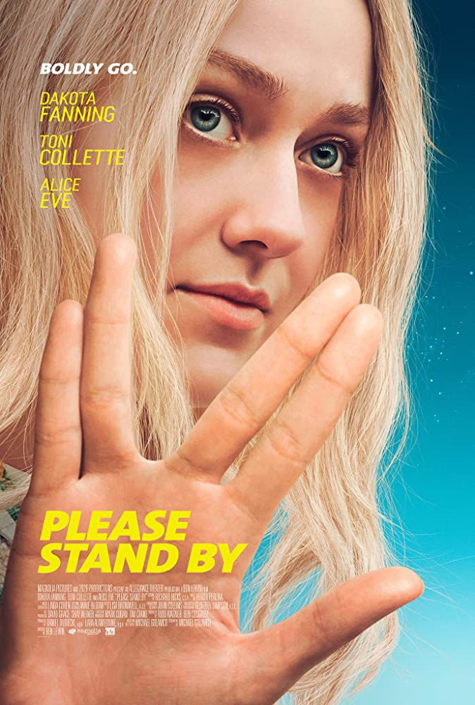 Dakota Fanning in Please Stand By (2017)