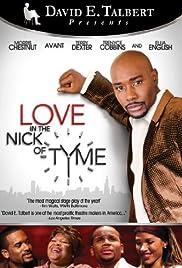 Love in the Nick of Tyme (Video 2009) - IMDb