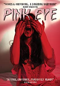 Watch online action movies 2018 Pink Eye [Bluray] [1680x1050], James E. Smith, Melissa R. Bacelar, Joshua James, Emma Hinz