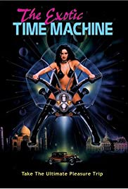 Watch Movie The Exotic Time Machine (1998)