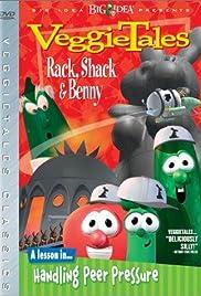VeggieTales: Rack, Shack & Benny(1995) Poster - Movie Forum, Cast, Reviews