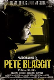 Whatever Happened to Pete Blaggit? Poster