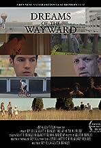 Dreams of the Wayward