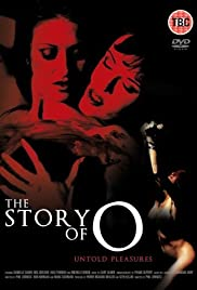 The Story of O: Untold Pleasures(2002) Poster - Movie Forum, Cast, Reviews