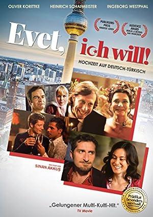 Evet, ich will! (2008)
