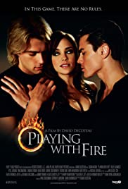 Playing with Fire (2008) filme kostenlos