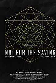 Download Not for the Saving (2014) Movie
