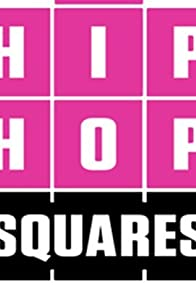 Primary photo for Hip Hop Squares