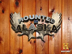 Where to stream Mounted in Alaska