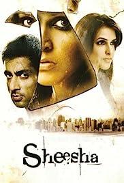Sheesha 2005 Hindi Movie WebRip 300mb 480p 1GB 720p 3GB 1080p
