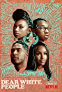 Dear White People (2017) Poster