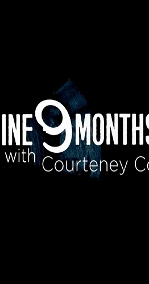 descarga gratis la Temporada 1 de 9 Months with Courteney Cox o transmite Capitulo episodios completos en HD 720p 1080p con torrent