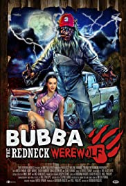 Bubba the Redneck Werewolf (2014) 720p