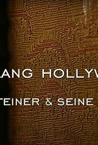 Primary photo for Der Klang Hollywoods - Max Steiner & seine Erben
