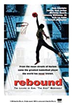 Rebound: The Legend of Earl 'The Goat' Manigault