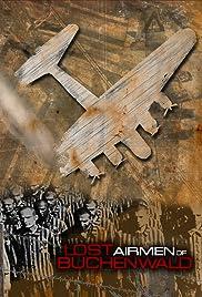 Lost Airmen of Buchenwald Poster