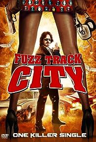 Primary photo for Fuzz Track City