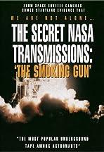 The Secret NASA Transmissions: The Smoking Gun