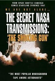 The Secret NASA Transmissions: The Smoking Gun Poster