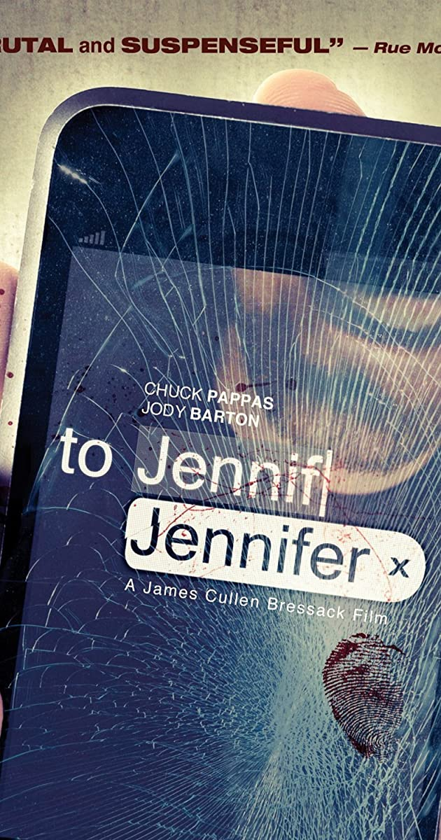 To Jennifer (2013) - To Jennifer (2013) - User Reviews - IMDb