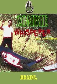 Zombie Whisperer Poster