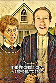 The Professional: A Stevie Blatz Story Poster