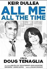 All Me, All the Time (2009) film en francais gratuit