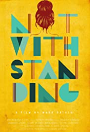 Notwithstanding Poster