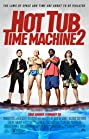 Hot Tub Time Machine 2 (2015) Poster