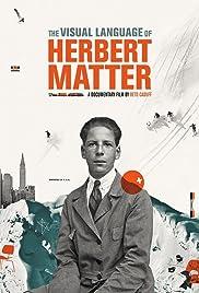The Visual Language of Herbert Matter Poster