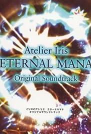 Atelier Iris: Eternal Mana Poster