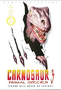 Primary photo for Carnosaur 3: Primal Species