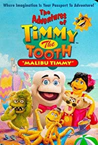Primary photo for The Adventures of Timmy the Tooth: Malibu Timmy