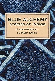 Blue Alchemy: Stories of Indigo Poster