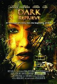 Dark Reprieve(2008) Poster - Movie Forum, Cast, Reviews