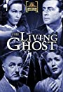 The Living Ghost