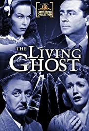 The Living Ghost (1942) Poster - Movie Forum, Cast, Reviews