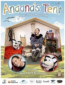 Anaana's Tent (2018– )