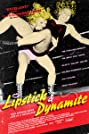 Lipstick & Dynamite, Piss & Vinegar: The First Ladies of Wrestling (2004) Poster