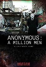 Anonymous: A Million Men