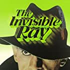 The Invisible Ray (1936)