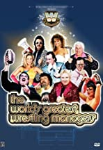 The World's Greatest Wrestling Managers
