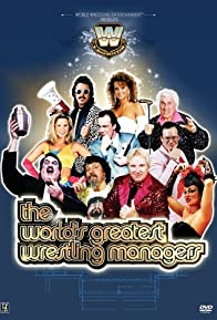 Primary photo for The World's Greatest Wrestling Managers