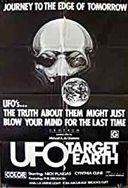 UFO: Target Earth (1974) Poster - Movie Forum, Cast, Reviews