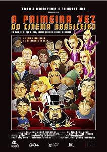 Downloade movie A Primeira Vez do Cinema Brasileiro by [480p]