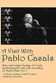 A Visit with Pablo Casals Poster
