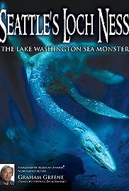 Seattle's Loch Ness: The Lake Washington Sea Monster Poster