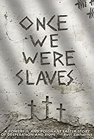 Once We Were Slaves (2014)