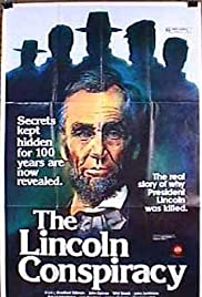 The Lincoln Conspiracy (1977) Poster - Movie Forum, Cast, Reviews